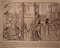 1500 (approx) - Gravure représentant la vie quotidienne à l'Hôtel-Dieu au XVIe siècle Exposition au musée de l'Assistance publique de Paris