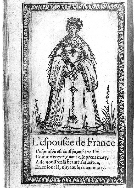 1567 - French Bride - Illustrations de Recueil de la diversité des habits qui sont de présent usage tant es pays d'Europe, Asie, Afrique et isles sauvages