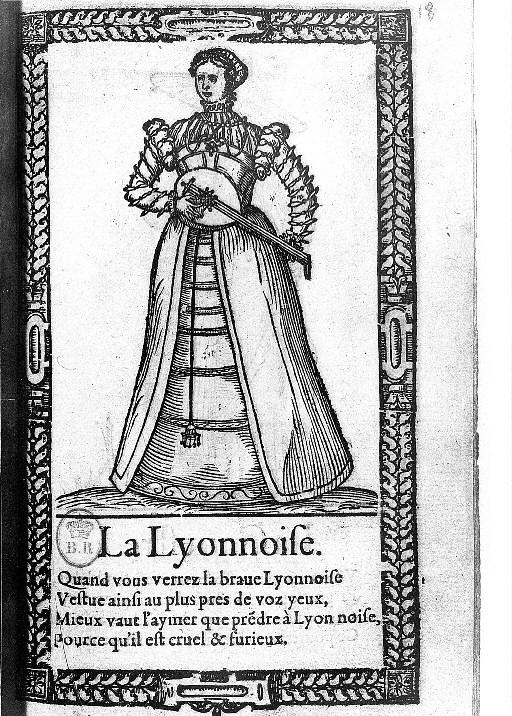 1567 - Woman of Lyon - Illustrations de Recueil de la diversité des habits qui sont de présent usage tant es pays d'Europe, Asie, Afrique et isles sauvages