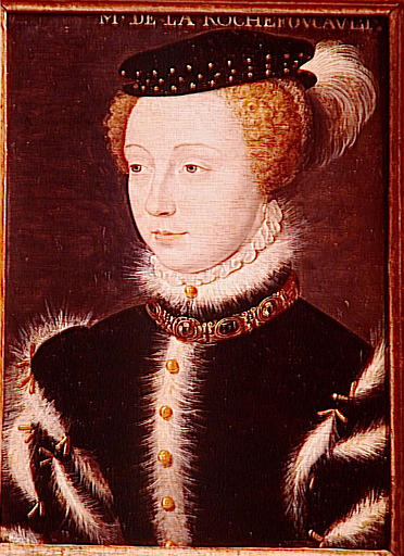 1557 - CHARLOTTE DE ROYE, COMTESSE DE LA ROCHEFOUCAULD