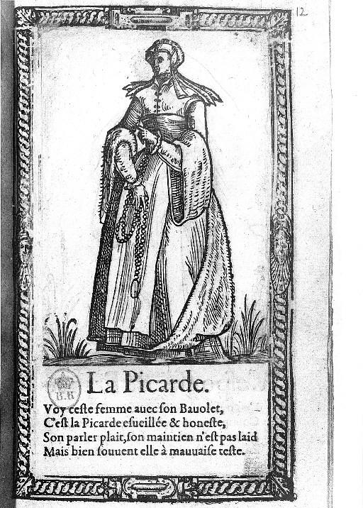1567 - A Picard Woman - Illustrations de Recueil de la diversité des habits qui sont de présent usage tant es pays d'Europe, Asie, Afrique et isles sauvages