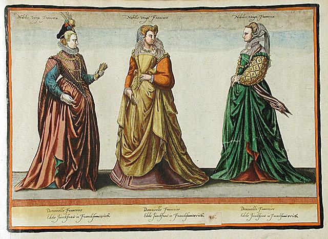 1581 - French noble women - Habitus Variarum Orbis Gentium - Jean-Jacques Boissard